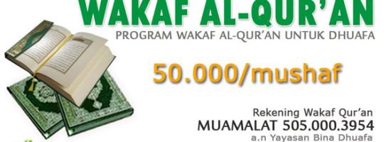 Wakaf Al-Qur'an Untuk Dhuafa